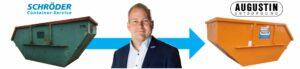 Schröder Container ist jetzt Augustin Augustin Entsorgung